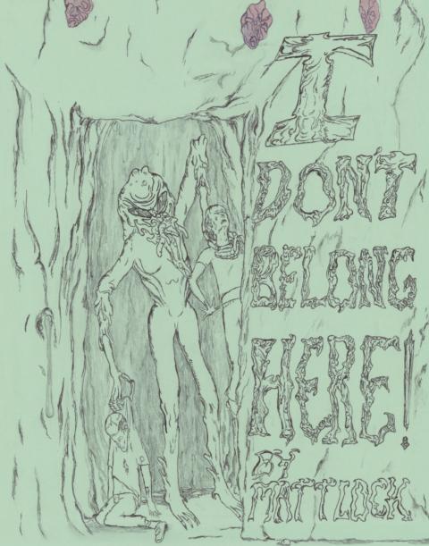 I Don't Belong Here!